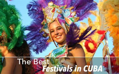 best festivals for the best festivals in cuba roamaroo travel