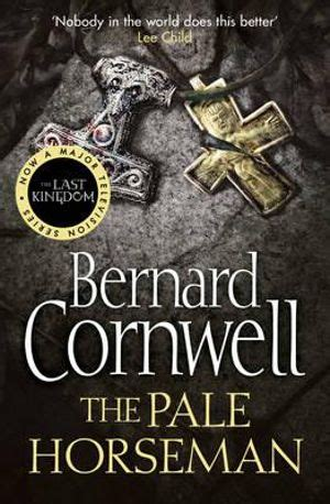 000714993x the pale horseman bernard cornwell booktopia the pale horseman saxon chronicles series