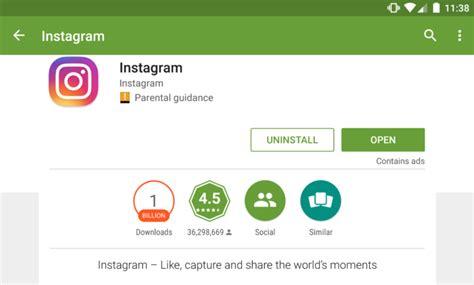 instagram app android la app de instagram para android supera los mil millones de descargas applicantes