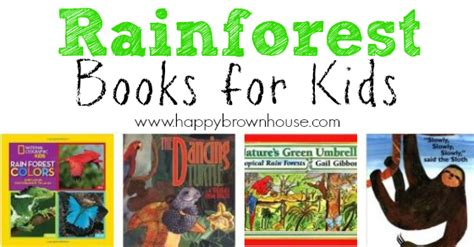 the of the forest books rainforest books for happy brown house