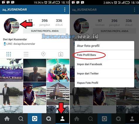 membuat profil instagram cara mengganti foto profil instagram kusnendar