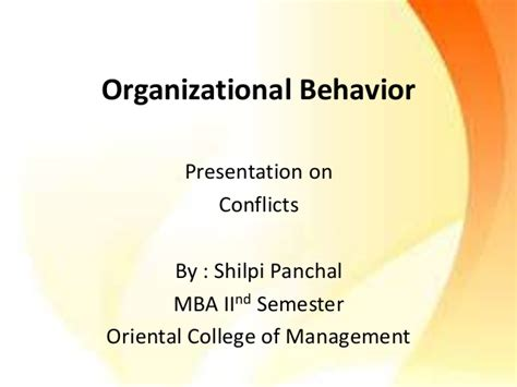 Organisational Behaviour Ppt For Mba 1st Sem by Conflicts