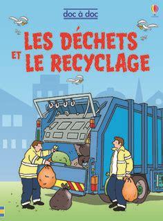 140951465x pourquoi faut il recycler pourquoi faut il recycler de susan meredith illustr 233