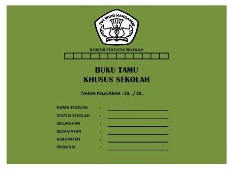 format buku tamu pengawas sekolah buku tamu khusus sekolah sekolah dasar negeri 125543
