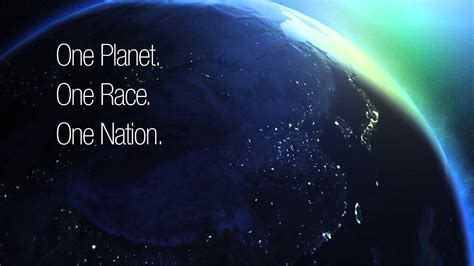 One One Nations one planet one race one nation