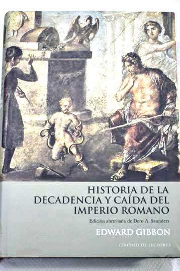 libro historia de la decadencia y cada del imperio romano iii historia de la decadencia y caida del imperio romano