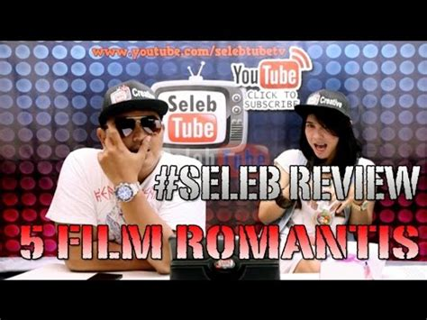 film indonesia paling romantis youtube 5 film romantis indonesia sepanjang zaman seleb review