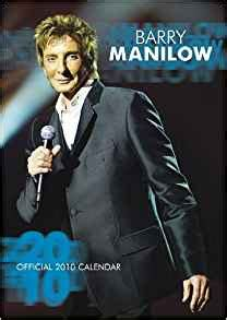 Barry Manilow Says Back Hasselbeck by Official Barry Manilow Calendar 2010 2010 9781847705754