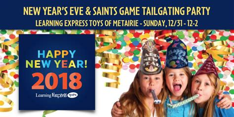 new year express new year s tailgating at learning express toys