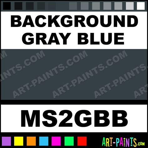 grayish blue paint blue gray oil pastel paints 011 blue background gray blue tints oil paints ms2gbb