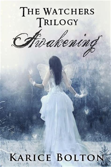 the awakening books awakening the watchers 1 by karice bolton reviews