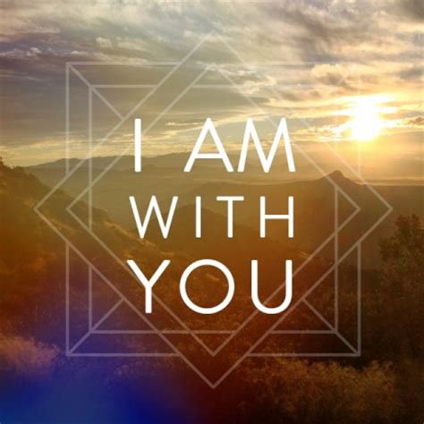 with you i am with you john 17 6 19 believers fellowship