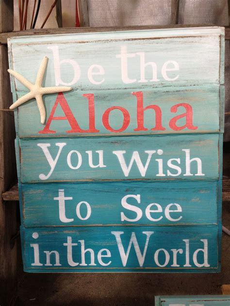 beach signs home decor beach wooden signs quot be the aloha you wish to see in the