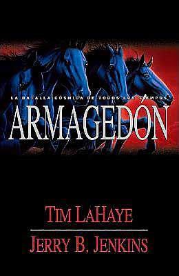 armageddon the cosmic battle armageddon la batalla cosmica de todo los tiempos armageddon the cosmic battle of the ages
