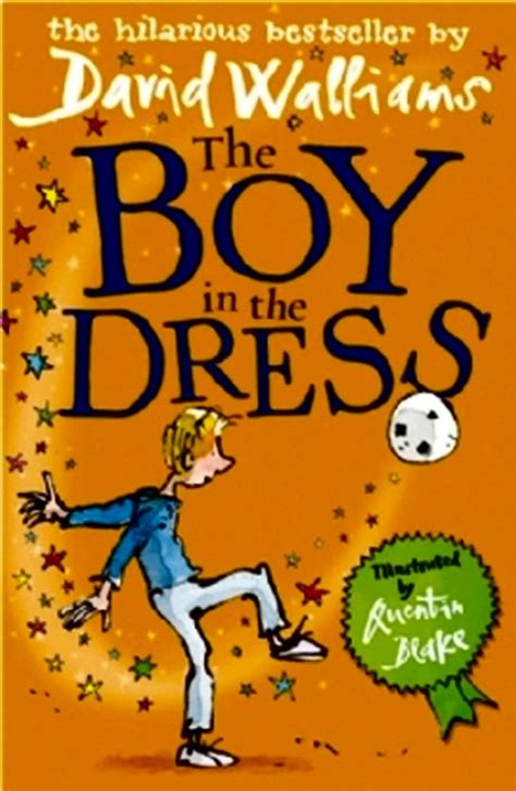 The Boy The the boy in the dress by david walliams cole s books