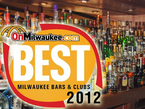 top bars in milwaukee onmilwaukee com bars clubs vote for milwaukee s best bars