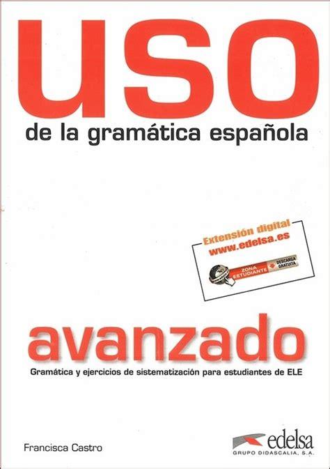 uso de la gramatica 312535823x uso de la gramatica avanzad podręcznik castro francisca książka w sklepie empik com
