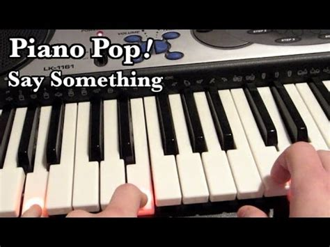say something keyboard tutorial easy say something piano lesson a great big world ft