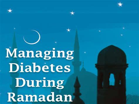 fasting during ramadan managing diabetes during ramadan tips