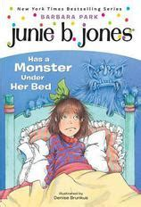 junie b jones has a monster under her bed junie b jones 8 junie b jones has a monster under her