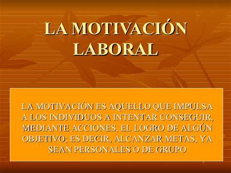 imagenes de reflexion laboral la motivaci 243 n laboral