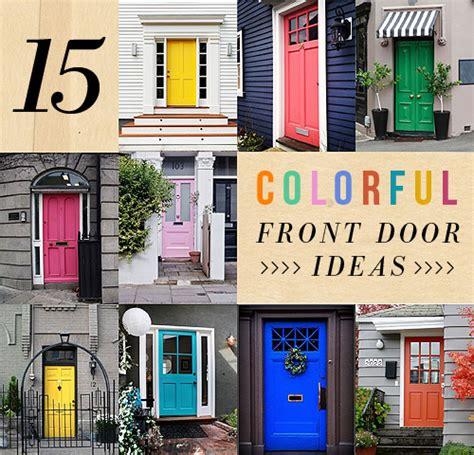 Colourful Front Doors 15 Colorful Front Door Ideas Design Sponge