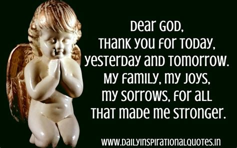 dear god thank you for today yesterday and tomorrow my