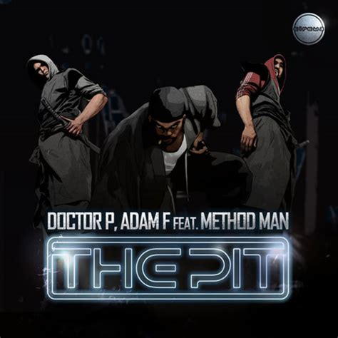 the pit doctor p and adam f the pit feat method