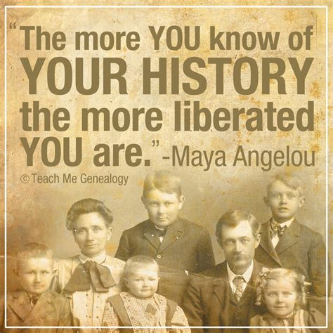 family history quot the more you of your history quot teach me genealogy