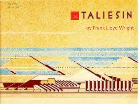 frank lloyd wright biography ppt taliesin west