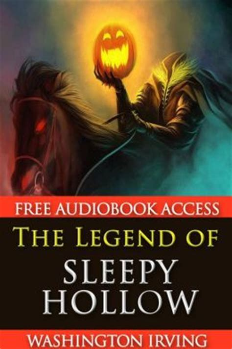 the legend of sleepy hollow books the legend of sleepy hollow with audiobook access by