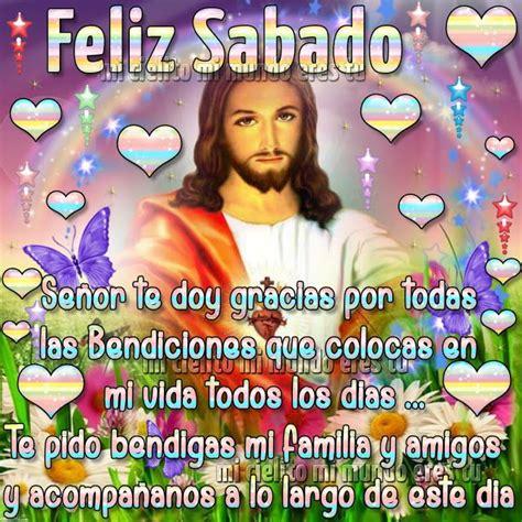 imagenes de feliz sabado con jesus feliz s 225 bado se 241 or te doy gracias por todas las