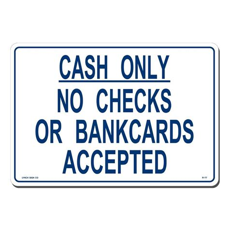 how to buy a house with cash only 14 in x 10 in blue on white plastic cash only no checks