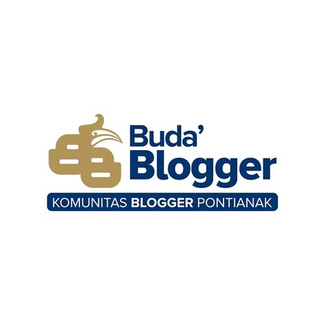 blogger pontianak buda blogger alias komunitas blogger pontianak om goegel