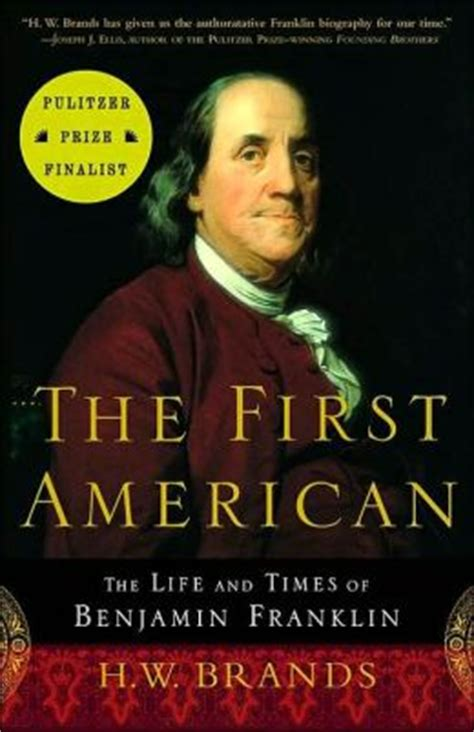 benjamin franklin biography book in hindi the first american the life and times of benjamin
