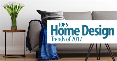 home design 2017 trends top 5 home design trends of 2017 north san diego county