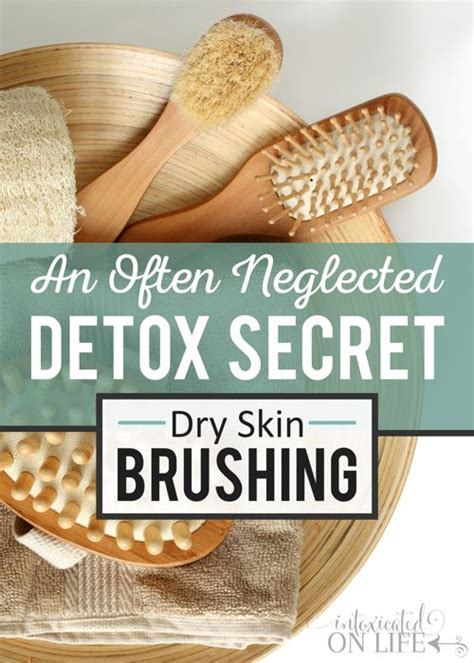 Brushing To Detox by 25 Best Ideas About Brushing Skin On