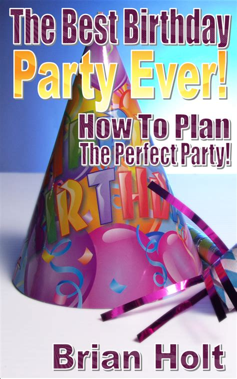 best party lyrics ever the best party ever magic of brian holt