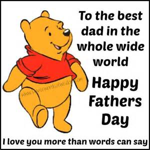 to the best in the whole wide world happy fathers day pictures photos and images for