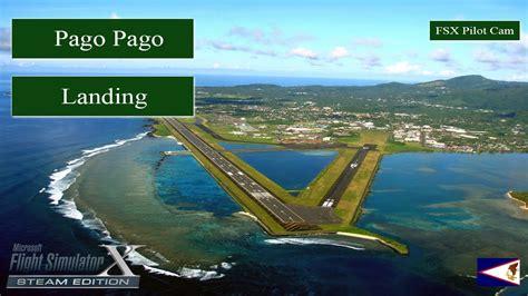 pago pago pago pago tsrcappleww fsx 2016 hd movie landing at pago pago pilot cam youtube