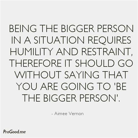 bigger person quotes 25 best bigger person quotes on power of your