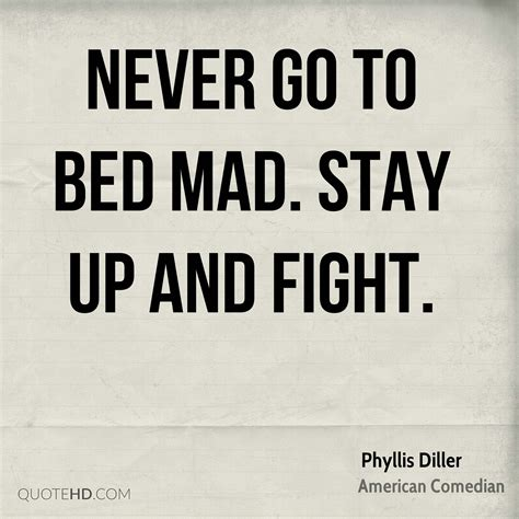 never go to bed angry phyllis diller anger quotes quotehd
