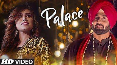 song by harsimran palace harsimran new punjabi song 2017 t