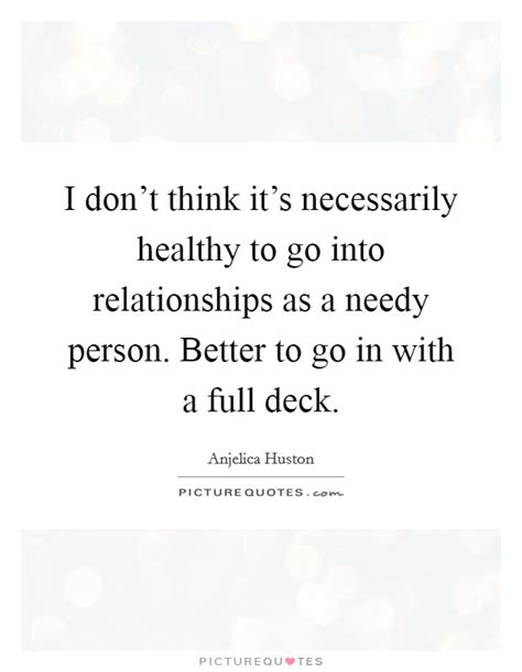 Is It Better To Go Into Industry Or Do Mba by Anjelica Huston Quotes Sayings 42 Quotations