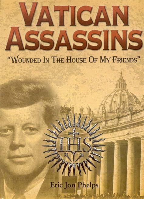 eric jon phelps vatican assassins boek