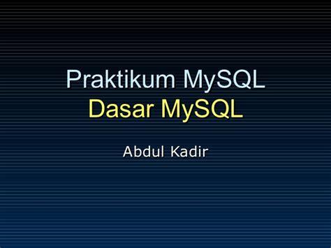 Dasar Pemrograman Delphi Abdul Kadir slide praktikum basis data