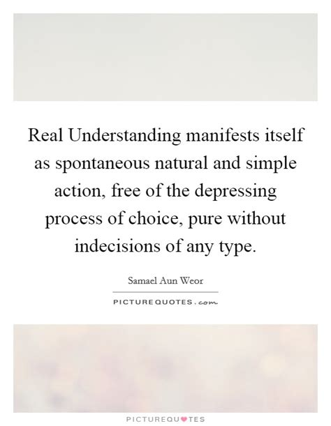 Simple And Spontaneous by Process Quotes Sayings Process Picture
