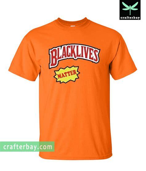 Black Lives Matter Black T Shirt black lives matter backwoods t shirt