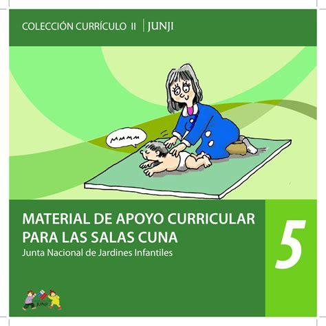 Modelo Curricular Junji Colecci 243 N Curr 237 Culo Ii N 186 5 Material De Apoyo Curricular Para Las Salas Cuna By Junta Nacional