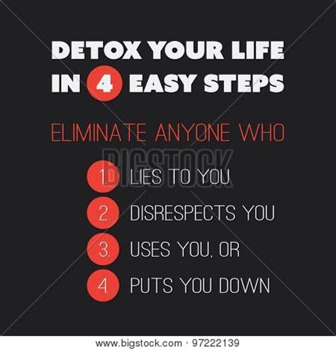Detox Your In 8 Steps by Inspirational Quote Quot Detox Your In 4 Easy Steps